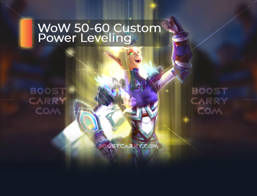 WoW 50-60 Custom Power Leveling