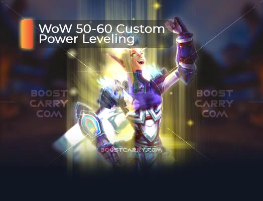 WoW 50-60 Custom Power Leveling