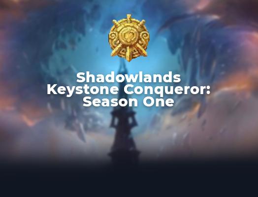 Shadowlands Keystone Conqueror carry