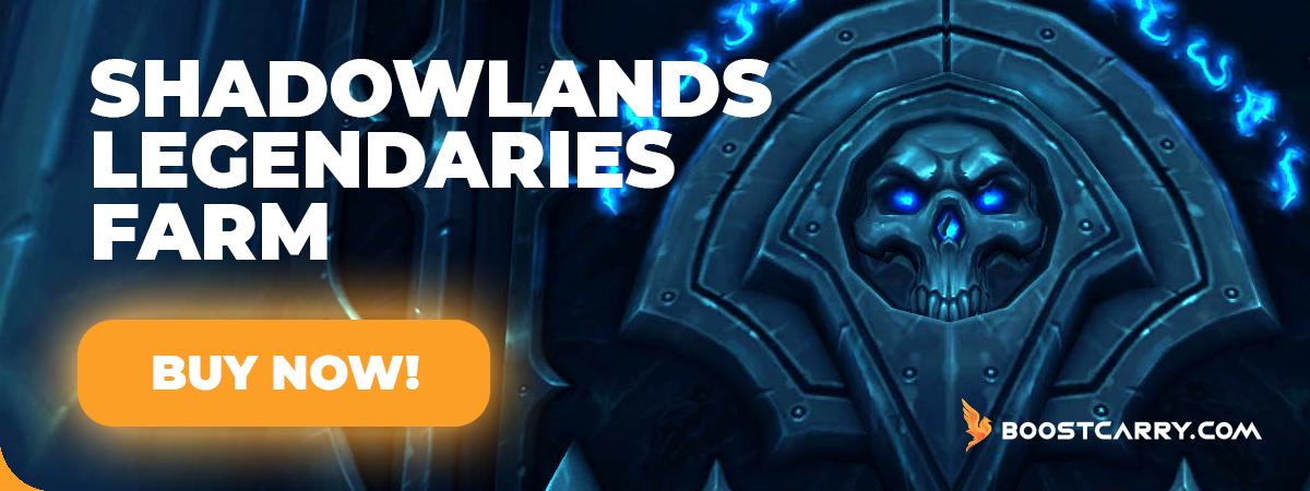 Shadowlands Legendaries Farm
