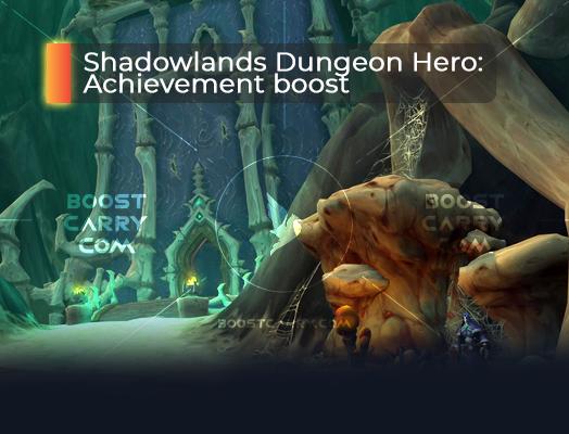 Shadowlands Dungeon Hero achievement boost