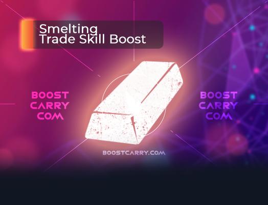 Smelting Trade Skill boost