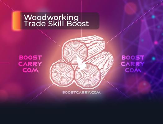 Woodworking Trade Skill Boost